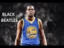 """NBA - Kevin Durant Mix - """"Black Beatles"""" ᴴᴰ"""