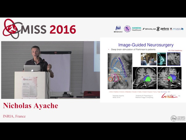Nicholas Ayache - Anatomical/Physiological models in MI and biophysical simulation