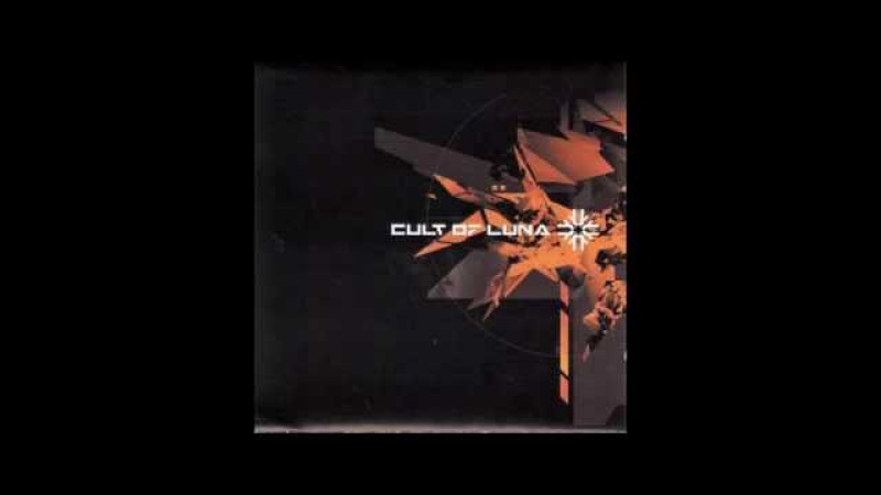 CULT OF LUNA - Cult of Luna - 2001 (Full Album)