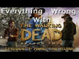 GamingSins Everything Wrong with The Walking Dead - Season 2 - Episode 4  Amid The Ruins