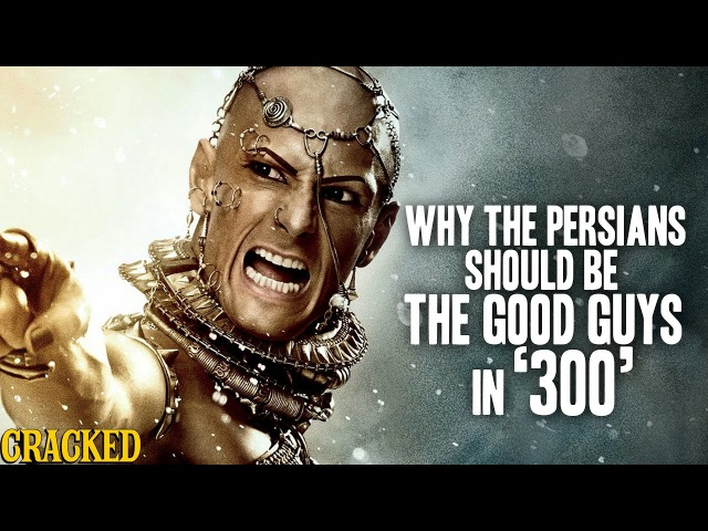 Why The Persians Should Be The Good Guys In '300' - Hilarious Helmet History 1