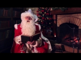 Видеопоздравление от Деда Мороза Ромаше и Аннушке
