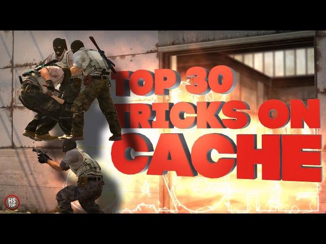 Top 30 Tricks on CACHE ★ CSGO [2017]