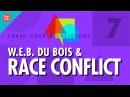 Dubois Race Conflict: Crash Course Sociology 7