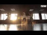 Calvin Harris feat John Newman Blame choreography Anna Ryabenko FREEWAY DANCE CENTRE