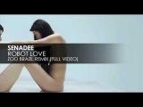 Senadee - Robot Love (Zoo Brazil Remix)