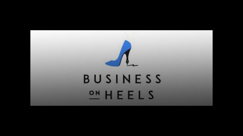 Бизнес на каблуках. Стратегия женского успеха. Новые технологии бизнеса и медиа новации.