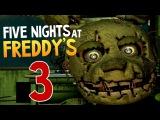 Five Nights at Freddy 3 - 5 НОЧЕЙ С ФРЕДДИ - #Лапусики SHOW