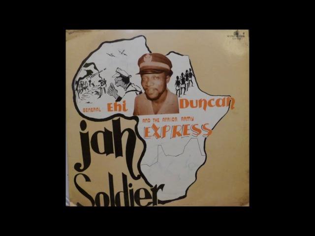 Ehi Duncan Africa (my nr 1) JAh Soldiers NIGERIAN KILLER !! 1987 !!