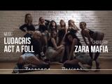 Twerk choreo by ZARA MAFIA | Ludacris - Act a foll