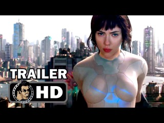 GHOST IN THE SHELL Official Final Trailer (2017) Scarlett Johansson Sci-Fi Action Movie HD