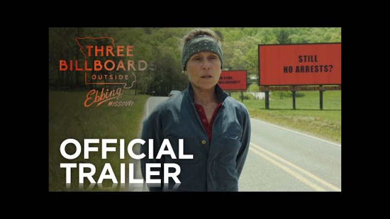 THREE BILLBOARDS OUTSIDE EBBING, MISSOURI   Official Red Band Trailer   FOX Searchlight