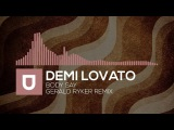 Demi Lovato - Body Say (Gerald Ryker Remix) Umusic Records Premiere
