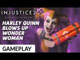 Harley Quinn vs. Wonder Woman Gameplay - Injustice 2