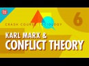 Karl Marx Conflict Theory: Crash Course Sociology 6