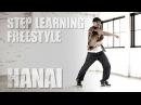 HANAI FREE STYLE - STEP LEARNING - Dance Tutorials