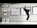 U.U FREE STYLE - STEP LEARNING - Dance Tutorials