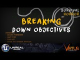 Breaking Down Objectives - #28 Creating A Survival Horror (Unreal Engine 4)