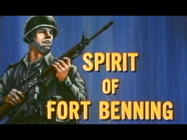 Army Infantry Training: The Spirit of Fort Benning 1970 US Army; The Big Picture TV-782