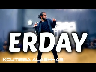 Chris Brown & French Montana - Erday | koutieba Choreography