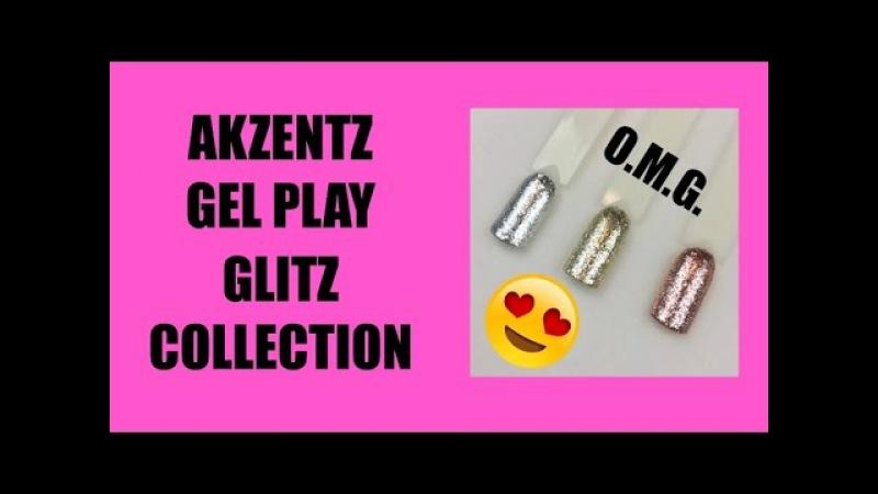 Akzentz Gel Play Glitz Collection