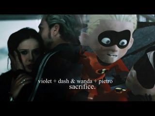 Wanda + Pietro & Violet + Dash | Sacrifice.