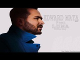 Edward Maya Ft Luna 2017 (Officiel Audio )