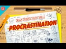 Procrastination Crash Course Study Skills 6