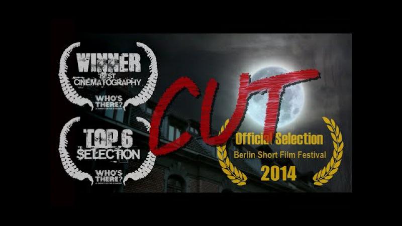 Cut - Whos There Film Challenge (2013) - short horror - Corto de Terror - 短いホラー映画