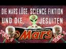 Die Mars Lüge, Science Fiktion und die Jesuiten! TEIL 1