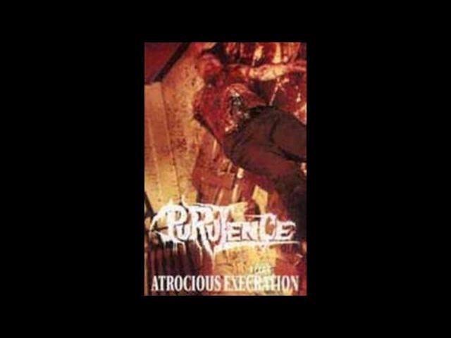 Purulence (Canada) - Atrocious Execration (Demo 1991)