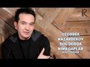 Ozodbek Nazarbekov - Bog'dodda nima gaplar | Озодбек - Богдодда нима гаплар (music version)