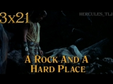 HTLJ, 3x21. A Rock and a Hard Place