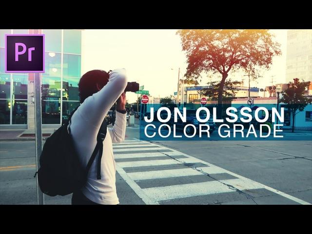 How to Color Grade like Jon Olsson's vlogs in Adobe Premiere Pro CC Tutorial Team Overkill