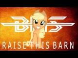 Daniel Ingram | Raise this Barn | Brohoof Studios Remix
