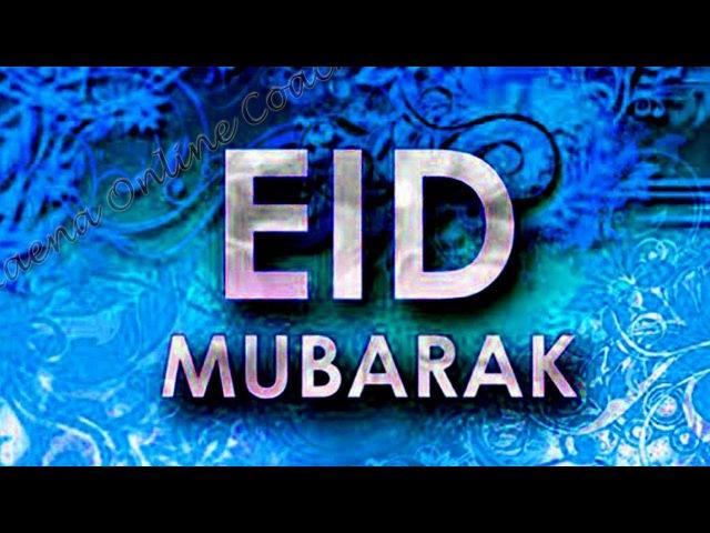 Happy Eid 2017 Eid Mubarak Advance Wishes, Eid Greetings, Eid Ul Fitr E Card, Eid Whatsapp Video