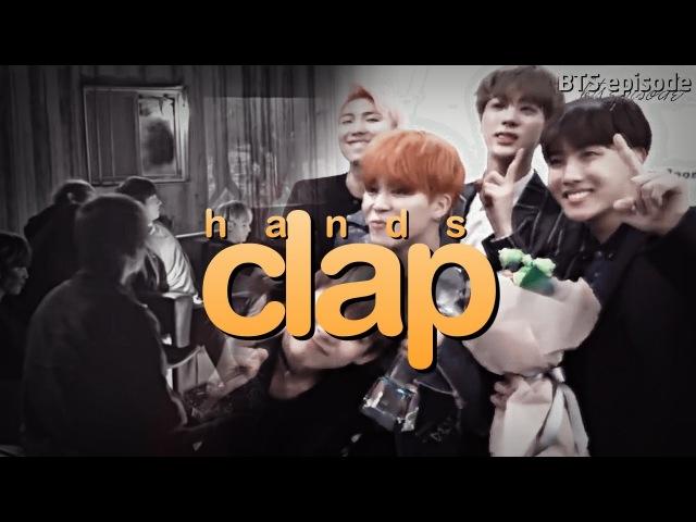 ►Hand Clap || BTS [fmv]