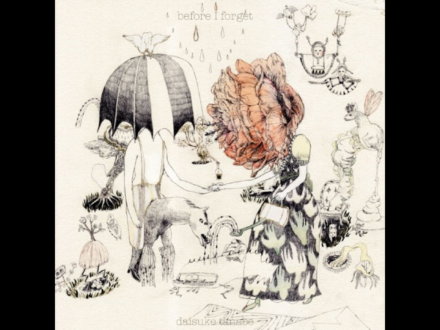Daisuke Tanabe - Before I Forget (Circulations) [Full Album]
