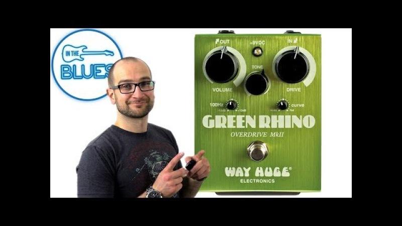 Green Rhino Overdrive MkII Pedal - Way Huge Electronics