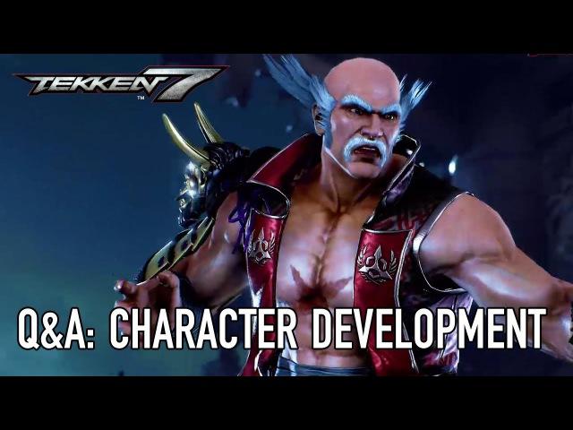 Tekken 7 - PS4/XB1/PC - Character Development (QA Dev Interviews)