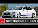 Bagged Infiniti Q50 _ Air Affiliated _ Vossen Forged VPS-318