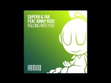 Super8 & Tab - Falling Into You (ft. Jonny Rose) (Extended Mix)