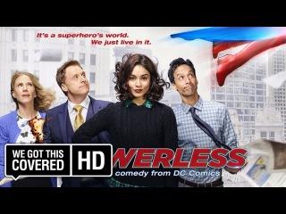 Powerless Season 1