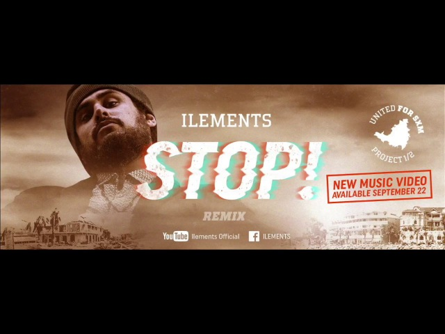 Ilements - Stop (Remix) Video Clip 2017
