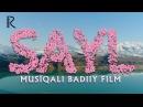 Sayl (musiqiy badiiy film) | Сайл (мусикий бадиий фильм)