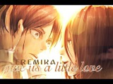 e r e m i k a  give us a little love SNK AMV