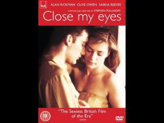 Best adult movies CLOSE MY EYES  Alan Rickman   Clive Owen   Saskia Reeves