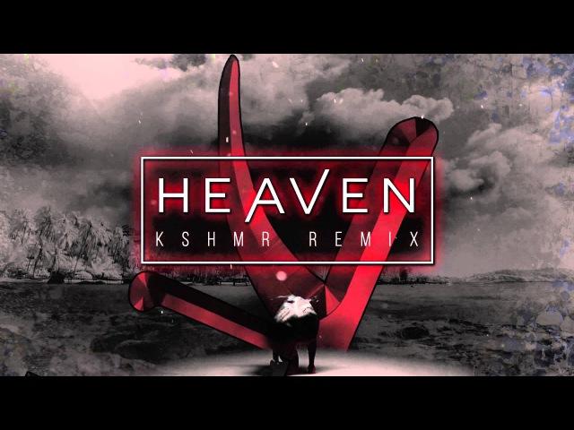 Shaun Frank KSHMR - Heaven ft. Delaney Jane (KSHMR Remix)