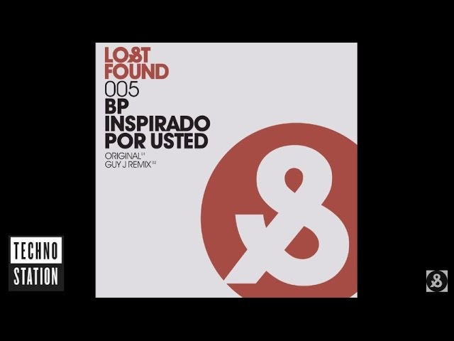 BP - Inspirado Por Usted (Guy J Remix)