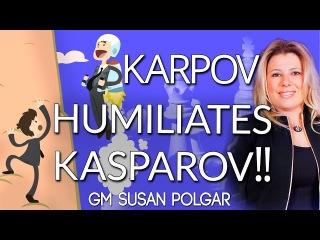 Anatoly Karpov HUMILIATES Kasparov with Quiet Positional Moves! - Polgar Method
